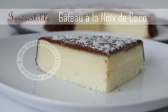 gâteau a la noix de coco 190 g de noix de coco râpée 50g de maïzena 3 œufs 3cl de lait 20 cl de crème liquide 1 boite de lait concentré sucre 397g 2 cac bombées de sucre glace. Glaçage 10g chocolat noir 10 cl de crème liquide Desserts With Biscuits, No Cook Desserts, No Cook Meals, Dessert Recipes, Different Cakes, No Sugar Foods, Coconut Recipes, Chefs, Love Food