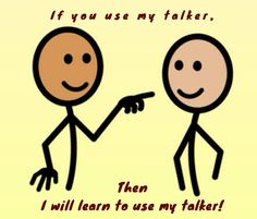 If you use my talker, then I will learn to use my talker!  Implementation graphic/poster