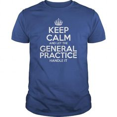 Awesome Tee For General Practice T Shirts, Hoodies, Sweatshirts. CHECK PRICE ==► https://www.sunfrog.com/LifeStyle/Awesome-Tee-For-General-Practice-Royal-Blue-Guys.html?41382