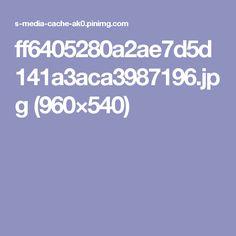 ff6405280a2ae7d5d141a3aca3987196.jpg (960×540)