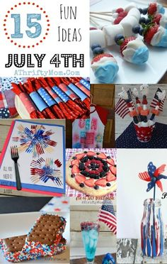 July 4th Ideas, Recipes, DIY, Crafts, 15 ideas to make your 4th of July Special