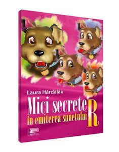 Mici secrete in emiterea sunetului R Cover, Books, Libros, Book, Book Illustrations, Libri
