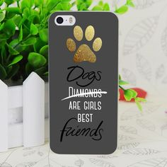 Dogs Are Girls Best Friends mobile phone Cases For iphone 5s 4s 4c 6 6plus and Case for Samsung S3 S4 S5 S6 S7 Note 2 3 4 5