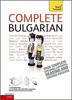 Complete Bulgarian Beginner to Intermediate Book and Audio Course: Learn to read, write, speak and understand a new language with Teach Yourself (Teach Yourself Complete Courses): Amazon.co.uk: Michael Holman, Mira Kovatcheva: 9781444106923: Books