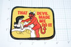 That Devil Made Me Do It Naughty Risque Playful Iron-On Vintage Patch Jacket Patch Embroidered Patch Biker Patch Jeans Patch Flirty Sexy Funny Patches, Cool Patches, Pin And Patches, Iron On Patches, Motorcycle Patches, Biker Patches, Funny Conversation Starters, Dibujos Pin Up, Bad Memes