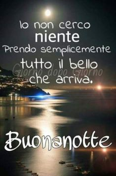 a domani.--ITALIA by Francesco -Welcome and enjoy- frbrun Day For Night, Good Night, Good Morning, Cheer Up, Slogan, Favorite Quotes, Positivity, Alba, Facebook