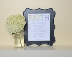 Faith, Substance of things hoped for, Bible verse art, Bible verse printable, Faith printable, Hebrews 11:1