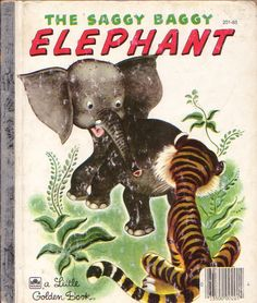 The Saggy Baggy Elephant, Tenggren, 1947- Cover 1980's Reissue