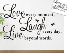 Live Every Moment Home Wall Decal Wall Sticker Decals Wall Stickers Love, Removable Wall Decals, Beyond Words, Live Love, Lettering Design, Retro Vintage, How To Remove, Letters, In This Moment