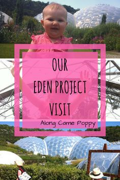 Along Came Poppy: Our Eden Project Visit - Three generations, a doub...
