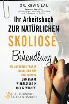 Ihr Arbeitsbuch zur natürlichen Skoliose-Behandlung   Erfolgsebook