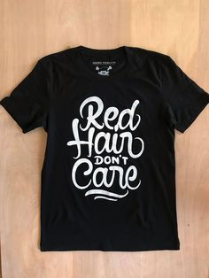 Red Hair Don't Care Swirl Unisex Tee