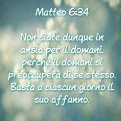 .....Parole Sante - Matteo 6:34 - Ansia e affanno
