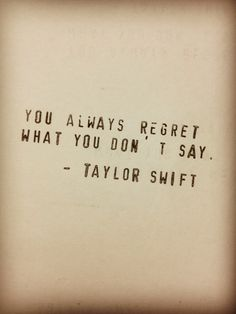 True Taylor Swift Quote <3