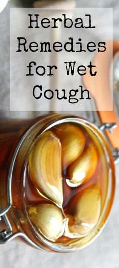 Herbal Remedies for Wet Cough - Holistic Health Herbalist #health #coldandflu #wetcough #herbalremedies #herbalrecipes #herbsforwetcough #cough