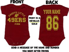 g/b DADDYS mommys 49ers fan baby infant toddler onesie t-shirt  personalized custom jersey san francisco clothes t shirt gear. $24.00, via Etsy.