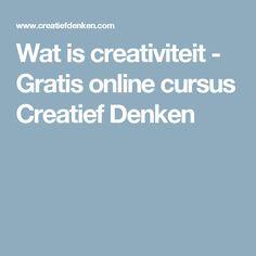 Wat is creativiteit - Gratis online cursus Creatief Denken