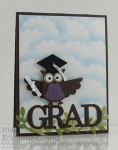 I stamp, I create, I have fun!: Graduation Used the owl punch and then cut a scallop in half for more open wings