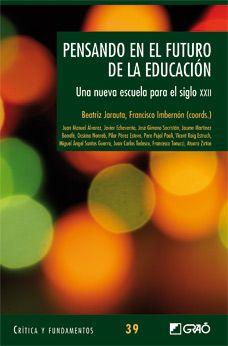 Varios Autores. Pensando en el futuro de la educación. CAC 37.017 PEN pen
