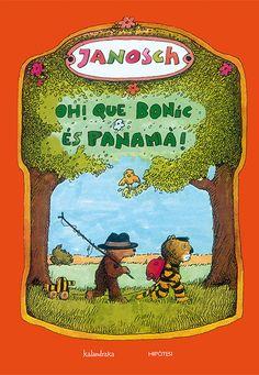 Oh! Que bonic és Panamà!, Janosch, Kalandraka i Hipòtesi