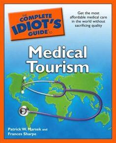 2011-Medical Tourism- healthier for the pocket book