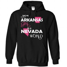 (Arkansas001) Just An Arkansas Girl In A Nevada World #shirt #TShirts