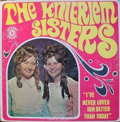 The Knierlem Sisters album cover with 1970's hallucinogenic typography & 1870's hairdos