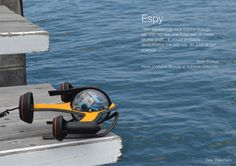 Espy 360 ROV – Underwater Spy Monitors Marine Environment In More Effective and Safer Way - A spy under the sea, this is what Espy 360 ROV (Remote Operated Vehicle) all about. It monitors marine environment through underwater observations. This concept device will revolutionize the process of underwater survey process. Designer: Dale Wakeham   via tuvie.com