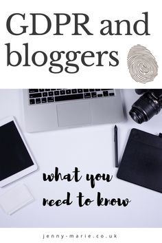 GDPR and Bloggers. What you need to know. General Data Regulation Protection. #blog #gdpr #blogging