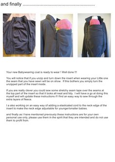Free Babywearing coat DIY tutorial... I need to do this so I can wear twins who fight in the amauti.