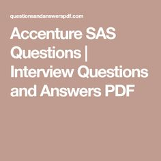 accenture sas questions interview questions and answers pdf