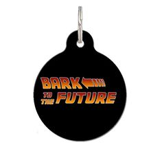 Bark To The Future Dog Tag Cat Tag Custom Pet Tag ** Details can be found by clicking on the image. (This is an affiliate link and I receive a commission for the sales)