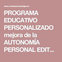 PROGRAMA EDUCATIVO PERSONALIZADO mejora de la AUTONOMÍA PERSONAL EDITABLE -Orientacion Andujar