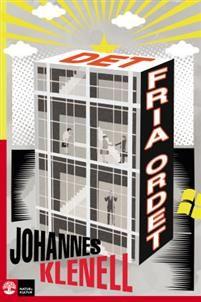 http://www.adlibris.com/se/organisationer/product.aspx?isbn=9127157253   Titel: Det fria ordet - Författare: Johannes Klenell - ISBN: 9127157253 - Pris: 54 kr