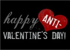 Customisable Anti Valentines Day Gifts T Shirts Posters Mugs Accessories And More From Zazzle Choose Your Favourite Anti Valentines Day Gift From