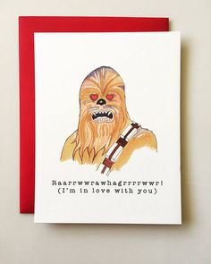 Chewbacca Valentines Day Card Star Wars Valentine Funny
