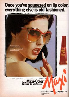 """Apparently 1979 was the first time that squeeze lip gloss came out. This ad (found in the Feb 1979 edition of Seventeen magazine) says """"The newest way to put color on our lips. Squeeze. And wet your lips with the glossiest, sexiest colors imaginable.""""  Max Factor Cosmetics."""