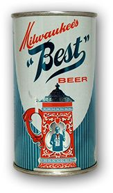 "Milwaukee's "" Best "" Beer - F.T"