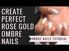 Ombre Nails Youtube Tutorial | Rose Gold Ombre Arcylic Nails Combo | Eas...