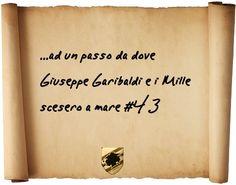 ...ad un passo da dove Giuseppe Garibaldi e i mille scesero a mare #43