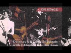 Delaney & Bonnie with Eric Clapton - Only You Know And I Know 1969