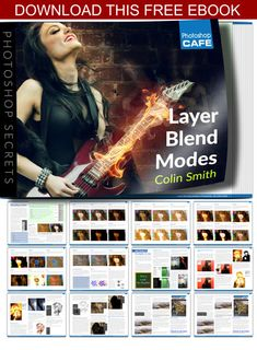 My new ebook is finished on Layer blending modes in Photoshop. It's a resource I have been wanting to create for quite while. It includes a chart of all the blend modes and tutorials on how to use them. As a way of giving back, I decided to make it free. It's a legit book and it's not full of promo stuff, just solid content. Grab it from http://photoshopcafe.com/blendmodeebook