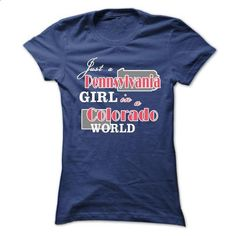 Design1 Just a Pennsylvania in Colorado World - #athletic sweatshirt #cream sweater. PURCHASE NOW => https://www.sunfrog.com/States/Design1-Just-a-Pennsylvania-in-Colorado-World-Ladies.html?68278
