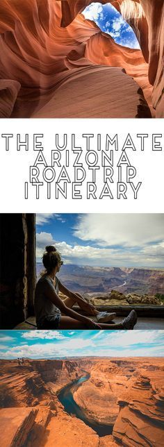 The Ultimate Arizona Road Trip Itinerary  South West  Road Trip  National Parks  Horseshoe Bend  Grand Canyon  antelope canyon   Passports to Life - Travel & Lifestyle Blog
