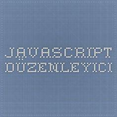 JavaScript Düzenleyici