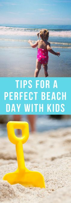 Parenting--Tips For A Perfect Beach Day With Kids--The Organized Mom
