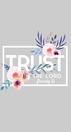trust in the lord proverbs
