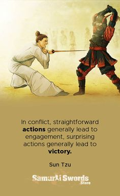 In conflict, straightforward actions generally lead to engagement, surprising actions generally lead to victory. Art Of War Quotes, Wise Quotes, Famous Quotes, Words Quotes, Motivational Quotes, Inspirational Quotes, Qoutes, Sayings, Amazing Quotes