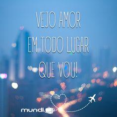 Vejo amor em todo lugar que vou! #omundoprecisaédeamor
