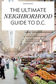 Your Guide to Every Neighborhood in D.C.: Where to Eat, Shop, and Hang Out | Washingtonian